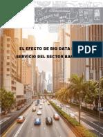 El Efecto de Big Data en El Servicio Del Sector Bancario