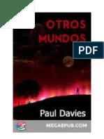 Paul Davies Otros mundos  El Superespacio y el Universo Cuántico.pdf