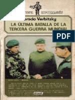 La Ultima Batalla de La Tercera Guerra Mundial - Verbitsky