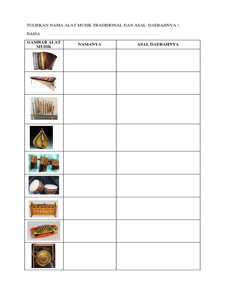 Latihan Tuliskan Nama Alat Musik Tradisional Dan Asal Daerahnya Docx