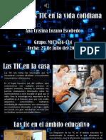 El Uso de Las TIC en La Vida Cotidiana AI6