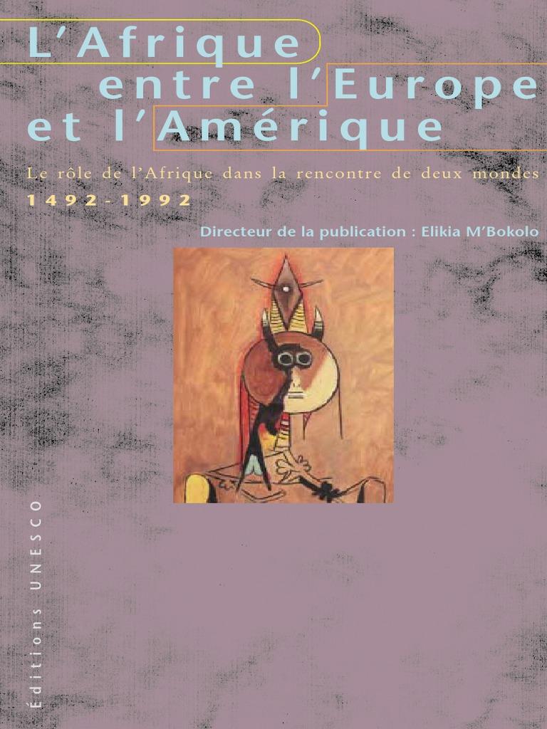 L'Afrique entre l'Europe et l'Amérique | Afrique | Esclavage