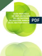 Gua Prctica de Implantacin de Un Sistema de Gestin Ambiental en El Sistema Educativo4271 131028045813 Phpapp01