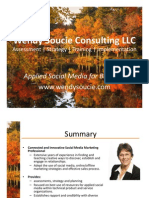 Wendy Soucie Consulting - Consultant Brief - Technical Sales, Applied Social Media, Strategy, Action