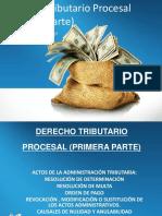 Derecho Tributario I-Derecho Procesal Tributario (Primera Parte)