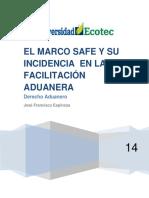 El Marco Normativo SAFE de La OMA y Los Esfuerzos Desplegado