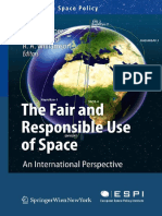 Wolfgang Rathgeber, Kai-Uwe Schrogl, Ray a. Williamson - The Fair and Responsible Use of Space