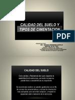 PONENCIA - CALIDAD DE SUELOS TIPOS DE CIMENTACIONES.pptx