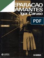 A separação dos amantes - Igor Caruso - PDF.pdf