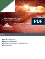 4 - Modelamiento Geológico pasado presente y posibles futuros - A. Caceres - Geoinnova.pdf