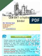 CEMENT- The Hydraulic Binder