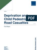 Deprivation Child Pedestrian Road Casualties
