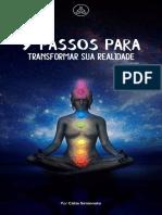 7 Passos Para Transformar Sua Realidade