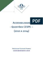 20-10-2014 - Questões Acessibilidade Cespe 2010-2014 - Gledson Pompeu