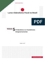 Módulo 5 - O Federalismo e as Transferências Intergovernamentais.pdf