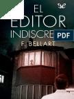 Bellart, F. - El Editor Indiscreto [38019] (r1.0)
