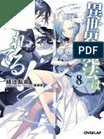 Isekai Mahou Wa Okureteru! - Vol. 8 (LN)