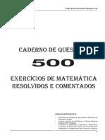 500 Questões de Matemática Resolvidas e Comentadas.pdf