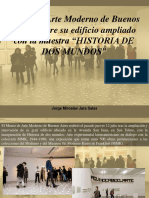 """Jorge Miroslav Jara Salas - Museo de Arte Moderno de Buenos Aires Reabre Su Edificio Ampliado Con La Muestra """"HISTORIA de DOS MUNDOS"""""""