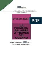 [Zweig_Stefan]_La_Primera_Palabra_A_Traves_Del_Oce(b-ok.xyz).doc