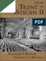 Jill Raitt, Raymond F. Bulman, Frederick J. Parrella - From Trent to Vatican II_ Historical and Theological Investigations (2006, Oxford University Press, USA)