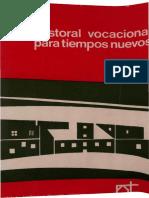 vigil, jose maria - pastoral vocacional para tiempos nuevos.pdf