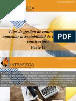 José Manuel Mustafá - 4 Tips de Gestión de Contratos Para Aumentar La Rentabilidad de La Compañía Constructora, Parte II