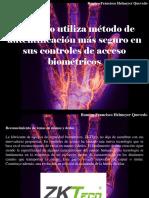 Ramiro Francisco Helmeyer Quevedo - ZKTEco Utiliza Método de Autentificación Más Seguro en Sus Controles de Acceso Biométricos