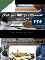 Armando Nerio Hanoi Guedez Rodríguez - ¿Por Qué Hay Que Estudiar Ajedrez?