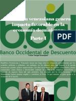 Víctor Vargas Irausquín - Inversión Venezolana Genera Impacto Favorable en La Economía Dominicana, Parte I