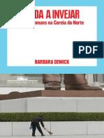 Nada a invejar_ vidas comuns na - Barbara Demick.pdf