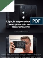 Jesús Augusto Sarcos Romero - Light, La Empresa Detrás Del Smartphone Con Nueve CámarasTraseras