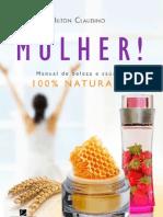 Mulher! Manual de Saúde e Beleza 100% Naturais