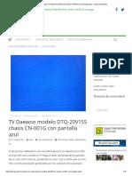 TV Daewoo modelo DTQ-20V1SS chasis CN-001G con pantalla azul – Isaac Hernández.pdf