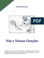 William Barclay - Nós e Nossas Oraçõoes.pdf