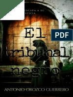 El tribunal negro - Antonio Orozco Guerrero