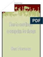 How to Coordinate a Campaign For Change By Ben Norman!