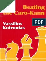 Beating the Caro-Kann by Vassilios Kotronias.pdf