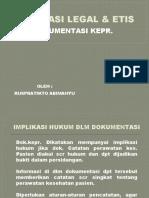 Implikasi Legal & Etis dokumentasi keperawatan