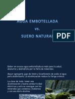 aguaembotelladavssueronatural-140707184556-phpapp01