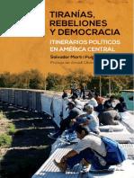 Tiranías, rebeliones y democracias_Itinerarios políticos en américa central.pdf