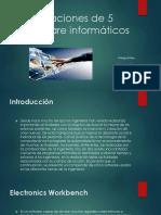 Aplicaciones de 5 Software Informáticos