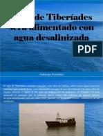 Atahualpa Fernandez - Lago de Tiberíades Será Alimentado Con Agua Desalinizada