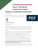 Luis Valdivieso, El Perú Fue Austero, Al Inicio de La Crisis