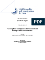 "WRITTEN TESTIMONY Jennifer B. Higgins FOR A HEARING ON ""Oversight of Immigration Enforcement and Family Reunification Efforts"" BEFORE THE SENATE COMMITTEE ON THE JUDICIARY July 31, 2018 226 DIRKSEN SENATE OFFICE BUILDING WASHINGTON, DC"