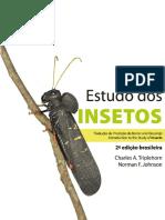 Estudo Dos Insetos- Tradução Da 7ª Edição de Borror and DeLong's Introduction to the Study of Insects - 2ª Edição Brasileira - Charles a. Triplehorn ; Norman F. Johnson