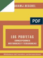 Heschel Abraham J Judio Los Profetas Ii Concepciones Historicas Y Teologicas Afr Biblioteca Del H.pdf