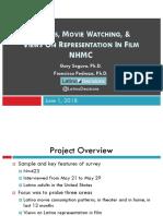 LATINOS, MOVIE WATCHING, & VIEWS ON REPRESENTATION IN FILM