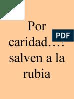 Salven a La Rubia