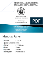 PPT Case Report Alexander Dicky K. N Glaukoma Sekunder e.c Subluksasi Lensa + Pterigium Grade I Orbita Dekstra.pptx
